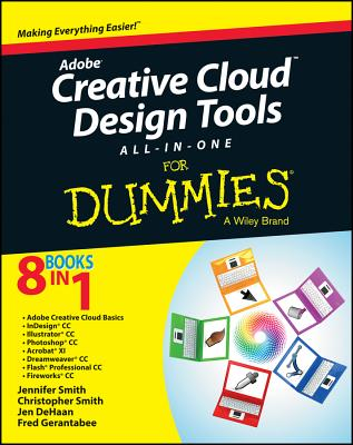 Adobe Creative Cloud All-in-one for Dummies By Smith, Jennifer