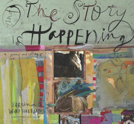 And the Story Is Happening By Harrison, Sabrina Ward